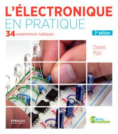 Couverture de l'ouvrage L'électronique en pratique