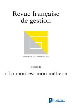 Couverture de l'ouvrage Revue française de gestion Volume 43 N° 262/Janvier-Février 2017