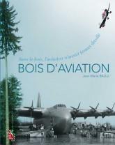 Couverture de l'ouvrage Bois d'aviation