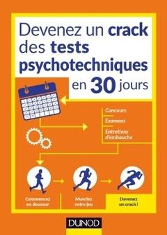 Couverture de l'ouvrage Devenez un crack des tests psychotechniques en 30 jours