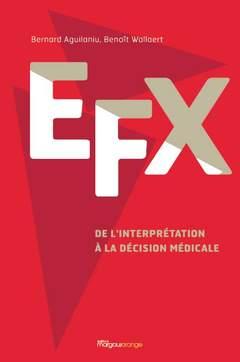 Couverture de l'ouvrage EFX