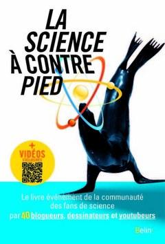 Couverture de l'ouvrage La science à contrepied