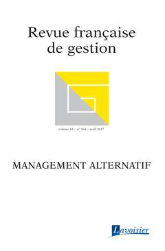 Couverture de l'ouvrage Revue française de gestion Volume 43 N° 264/Avril 2017