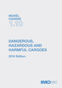 Cover of the book Model course TB110E - Dangerous, Hazardous & Harmful Cargoes (2014 Ed.) (inc. CD-Rom)