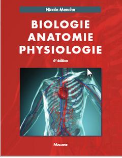Couverture de l'ouvrage Biologie - Anatomie - Physiologie (6° Éd.)