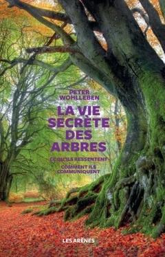 Couverture de l'ouvrage La vie secrète des arbres
