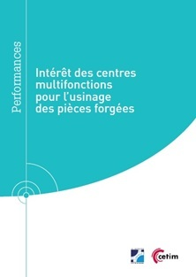 Couverture de l'ouvrage Intérêt des centres multifonctions pour l'usinage des pièces forgées (9Q293)