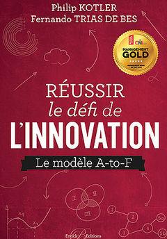 Couverture de l'ouvrage Réussir le défi de l'innovation