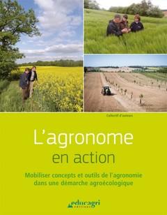 Couverture de l'ouvrage L'agronome en action
