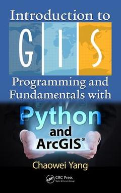 Cover of the book Introduction to GIS : Programming and Fundamentals with Python and ArcGIS®