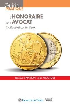 Couverture de l'ouvrage L'l'honoraire de l'avocat