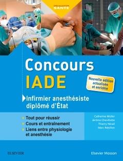 Couverture de l'ouvrage Concours IADE - Infirmier anesthésiste diplômé d'état