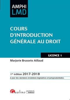Couverture de l'ouvrage Cours d'introduction générale au droit