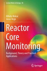 Cover of the book Reactor Core Monitoring