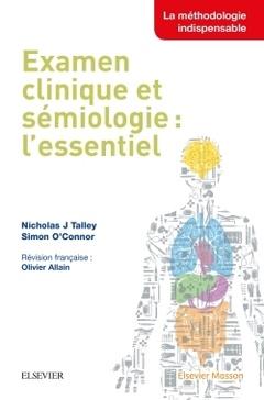 Couverture de l'ouvrage Examen clinique et sémiologie : l'essentiel