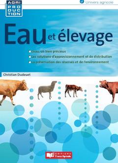 Couverture de l'ouvrage L'abreuvement des bovins, des ovins et des équins