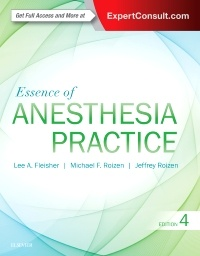 Couverture de l'ouvrage Essence of Anesthesia Practice (4th Ed.)