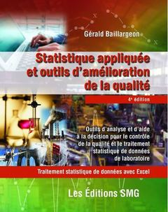 Couverture de l'ouvrage Statistique appliquée et outils d'amélioration de la qualité. Traitement statistique de données avec Excel - avec CD-ROM et brochure de synthèse
