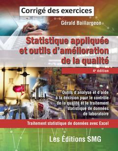 Couverture de l'ouvrage Statistique appliquée et outils d'amélioration de la qualité. Corrigé des exercices