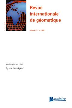 Couverture de l'ouvrage Revue internationale de géomatique Volume 27 N° 2/Avril-Juin 2017