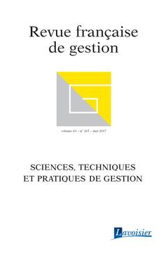 Couverture de l'ouvrage Revue française de gestion Volume 43 N° 265/Mai 2017