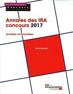 Couverture de l'ouvrage Annales des concours IRA - Concours 2017
