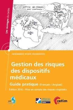 Couverture de l'ouvrage Gestion des risques des dispositifs médicaux (Réf : 6D54)