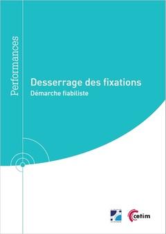 Couverture de l'ouvrage Desserrage des fixations (Réf : 9Q300)