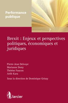 Couverture de l'ouvrage Brexit : enjeux et perspectives politiques, économiques et juridiques