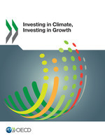 Cover of the book Investing in Climate, Investing in Growth (print copy + free PDF)