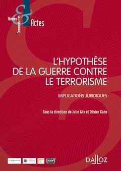 Couverture de l'ouvrage L'hypothèse de la guerre contre le terrorisme