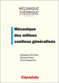 Couverture de l'ouvrage Mécanique des milieux continus généralisés