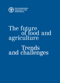 Couverture de l'ouvrage The Future of Food and Agriculture