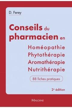 Couverture de l'ouvrage Conseils du pharmacien en homéopathie, phytothérapie, aromathérapie, nutrithérapie