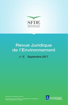 Couverture de l'ouvrage Revue Juridique de l'Environnement N° 3 - Septembre 2017