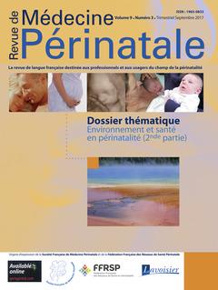 Couverture de l'ouvrage Revue de Médecine Périnatale Vol. 9 N°3 Septembre 2017