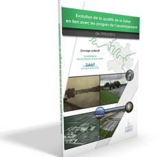 Couverture de l'ouvrage Evolution de la qualité de la Seine en lien avec les progrès de l'assainissement
