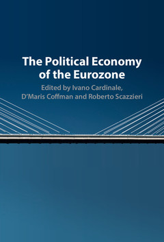 Couverture de l'ouvrage The Political Economy of the Eurozone