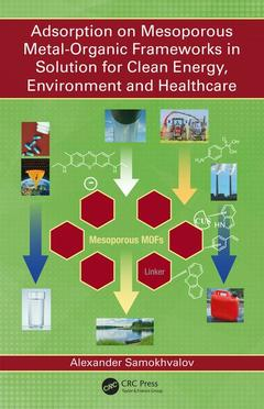 Cover of the book Adsorption on Mesoporous Metal-Organic Frameworks in Solution for Clean Energy, Environment and Healthcare