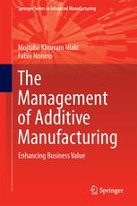 Couverture de l'ouvrage The Management of Additive Manufacturing