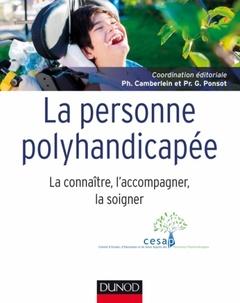 Couverture de l'ouvrage La personne polyhandicapée