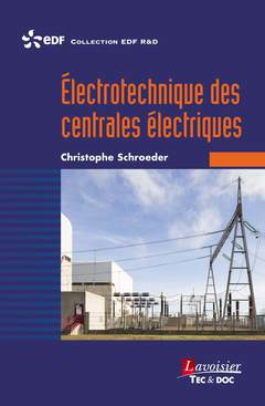 Couverture de l'ouvrage Électrotechnique des centrales électriques