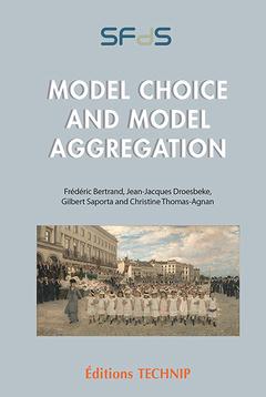 Couverture de l'ouvrage Model Choice and Model Aggregation