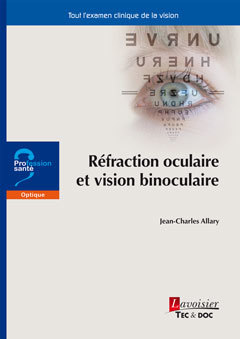 Couverture de l'ouvrage Réfraction oculaire et vision binoculaire