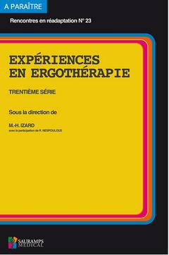 Couverture de l'ouvrage Expériences en ergothérapie (30e série)