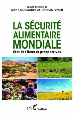 Couverture de l'ouvrage La sécurité alimentaire mondiale