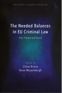 Cover of the book The Needed Balances in EU Criminal Law