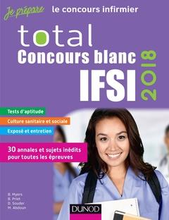 Couverture de l'ouvrage Total Concours blancs IFSI 2018