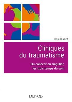 Couverture de l'ouvrage Cliniques du traumatisme