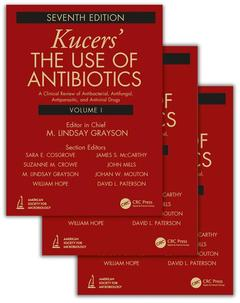 Couverture de l'ouvrage Kucers' The Use of Antibiotics - Three Volume Set (7th Ed)